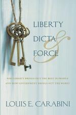 Liberty, Dicta & Force