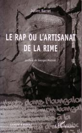 Le rap ou l'artisanat de la rime