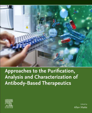 Approaches to the Purification, Analysis and Characterization of Antibody-Based Therapeutics