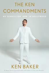 The Ken Commandments: My Search for God in Hollywood
