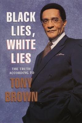 Black Lies  White Lies