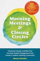 Morning Meetings and Closing Circles PDF