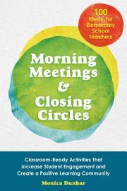 Morning Meetings And Closing Circles