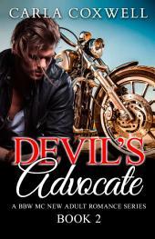 Devil's Advocate: A BBW MC New Adult Romance Series - Book 2