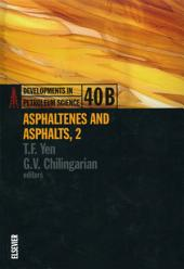 Asphaltenes and Asphalts, 2: Part 2