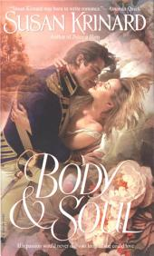 Body and Soul: A Novel