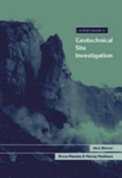 A Short Course in Geotechnical Site Investigation PDF