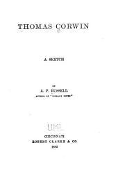 Thomas Corwin: A Sketch