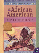 Ashley Bryan s ABC of African American Poetry PDF