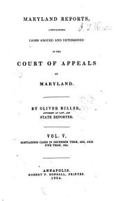 Maryland Reports: Cases Adjudged in the Court of Appeals of Maryland, Volume 5