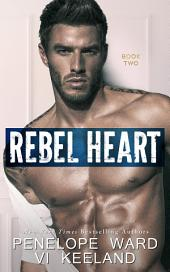 Rebel Heart: Book Two