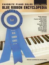 Blue Ribbon Encyclopedia, Level 3: Favorite Piano Solos