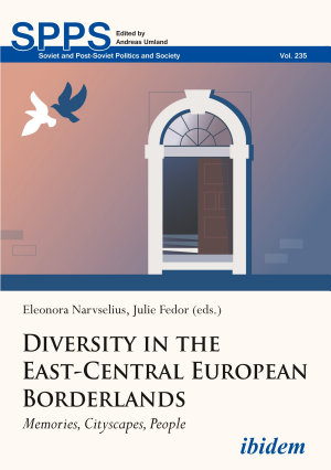 Diversity in the East-Central European Borderlands