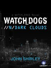 Watch Dogs: Dark Clouds (DE)