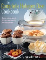 The Complete Halogen Oven Cookbook PDF