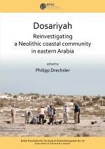 Dosariyah: An Arabian Neolithic Coastal Community in the Central Gulf