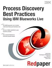 Process Discovery Best Practices Using IBM Blueworks Live