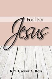 Fool for Jesus