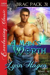 A Man's Worth [Brac Pack 31]