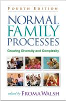 Normal Family Processes  Fourth Edition PDF