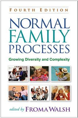 Normal Family Processes  Fourth Edition