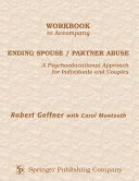 Workbook to Accompany Ending Spouse/Partner Abuse