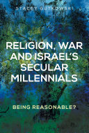 Religion, War and Israel's Secular Millennials