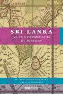 Sri Lanka at the Crossroads of History