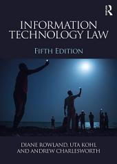 Information Technology Law: Edition 5
