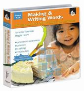 Making and Writing Words: 40 Sequenced Word-Building Lessons
