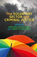 The Voluntary Sector and Criminal Justice PDF