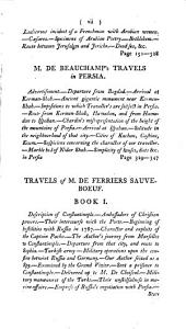 A Collection of Late Voyages and Travels: Chiefly Translated and Abridged from the French and Other Foreign Publications of Niebuhr, Mariti, Beauchamp, &c. &c. The Whole Forming a Body of Important and Amusing Information, Concerning the Present State of Society and Manners, of Arts and Literature, of Religion and Government, the Appearances of Nature, and the Works of Human Industry in Persia, Arabia, Turkey, &c