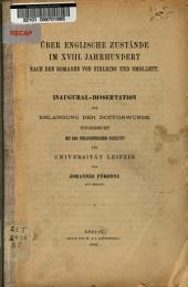 Über englische zustände im XVIII. jahrhundert nach den romanen von Fielding und Smollett ...