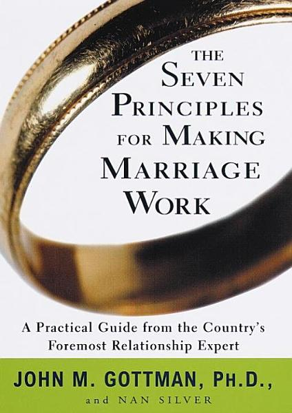Download The Seven Principles for Making Marriage Work Book