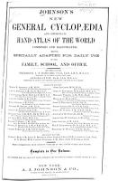 Johnson s New General Cyclopaedia and Copper plate Hand atlas of the World     PDF