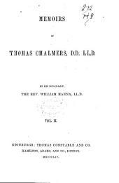 Memoirs of Thomas Chalmers: Volume 2