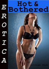 Erotica: Hot & Bothered, Tales of Sex