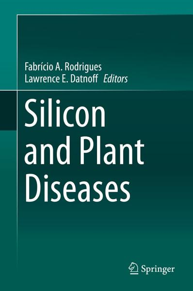 Download Silicon and Plant Diseases Book