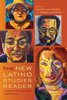 The New Latino Studies Reader PDF