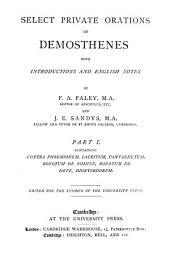 Select Private Orations of Demosthenes: Contra Phormionem. Lacritum. Pantaenetum. Boeotum de nomine. Boeotum de dote. Dionysodorum