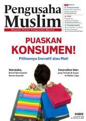 Edisi 12/2011 - Majalah Pengusaha Muslim: Puaskan Konsumen !