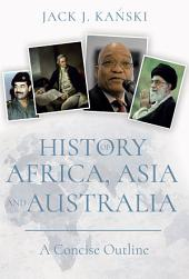 History of Africa, Asia and Australia: A Concise Outline