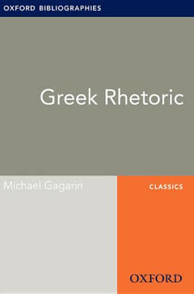 Greek Rhetoric: Oxford Bibliographies Online Research Guide