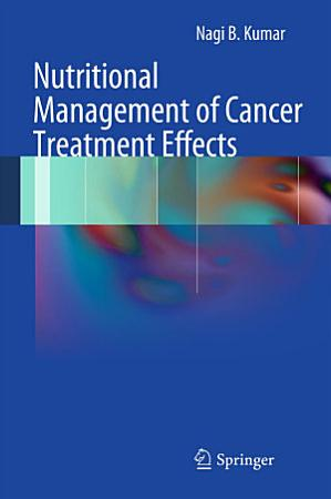 Nutritional Management of Cancer Treatment Effects PDF