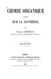 Chimie organique fondée sur la synthèse: Volume1