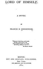 Lord of Himself: A Novel