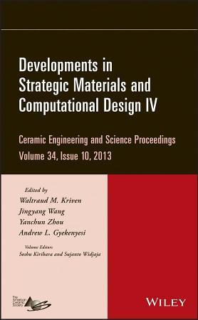 Developments in Strategic Materials and Computational Design IV PDF