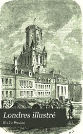 Londres illustré: guide spécial pour l'Exposition de 1862