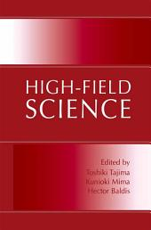 High-Field Science
