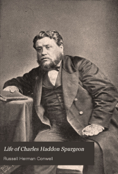 Life of Charles Haddon Spurgeon: The World's Great Preacher
